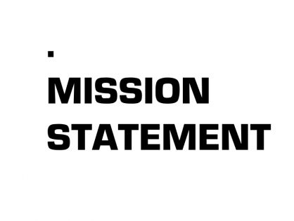 MISSION STATEMENT | ONGOING